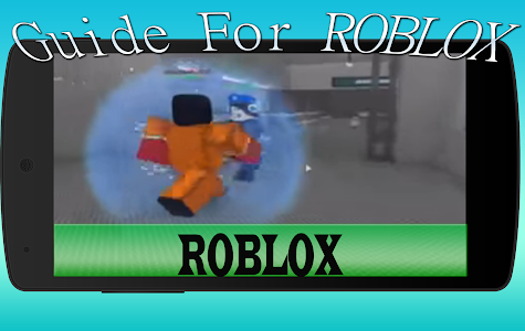 Download Guide For Roblox Free 13 Apk Downloadapknet